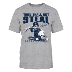 Jorge Posada - Thou Shall Not Steal