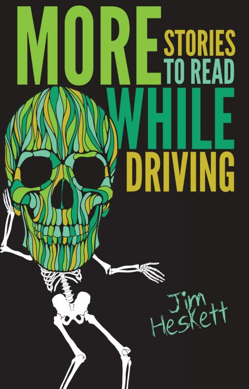 More Stories to Read While Driving: Ten Dark and Funny Tales