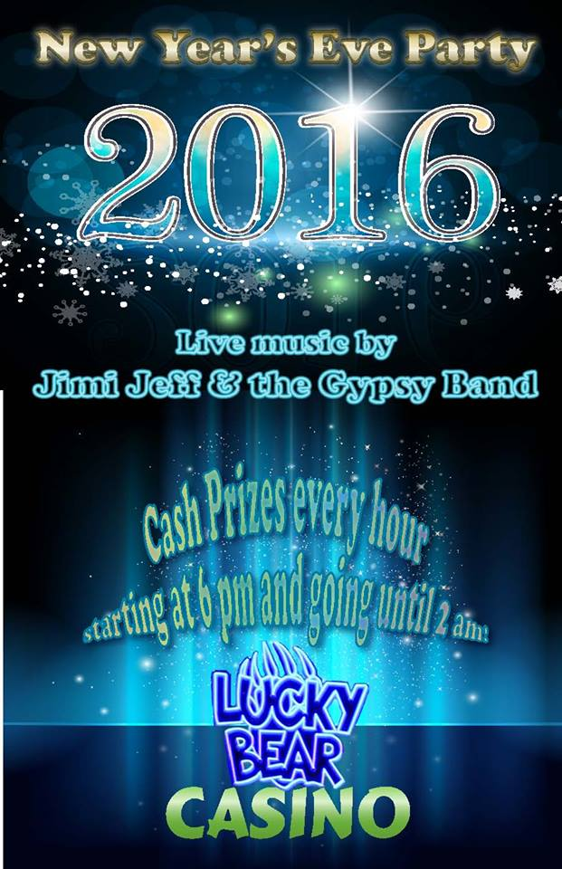 Lucky Bear Casino New Year's Eve 2016 with Jimi Jeff & The Gypsy Band poster