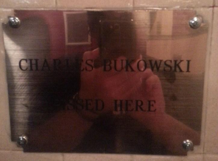 Charles Bukowski Pissed Here