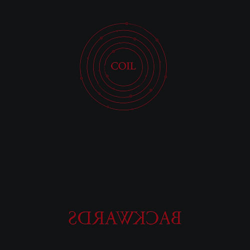 Coil - Backwards