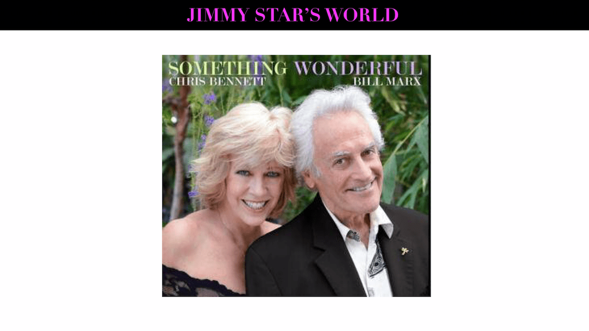 "Grammy Nominee Chris Bennett and Jazz Giant Bill Marx Release New Album ""Something Wonderful"""