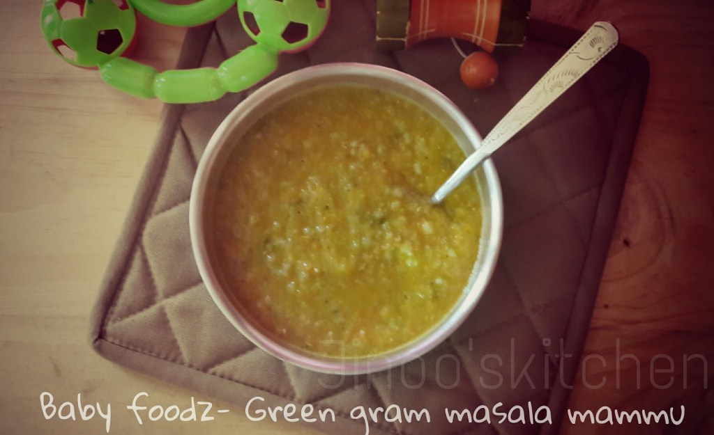 Baby foodz –  Green gram Masala Mammu
