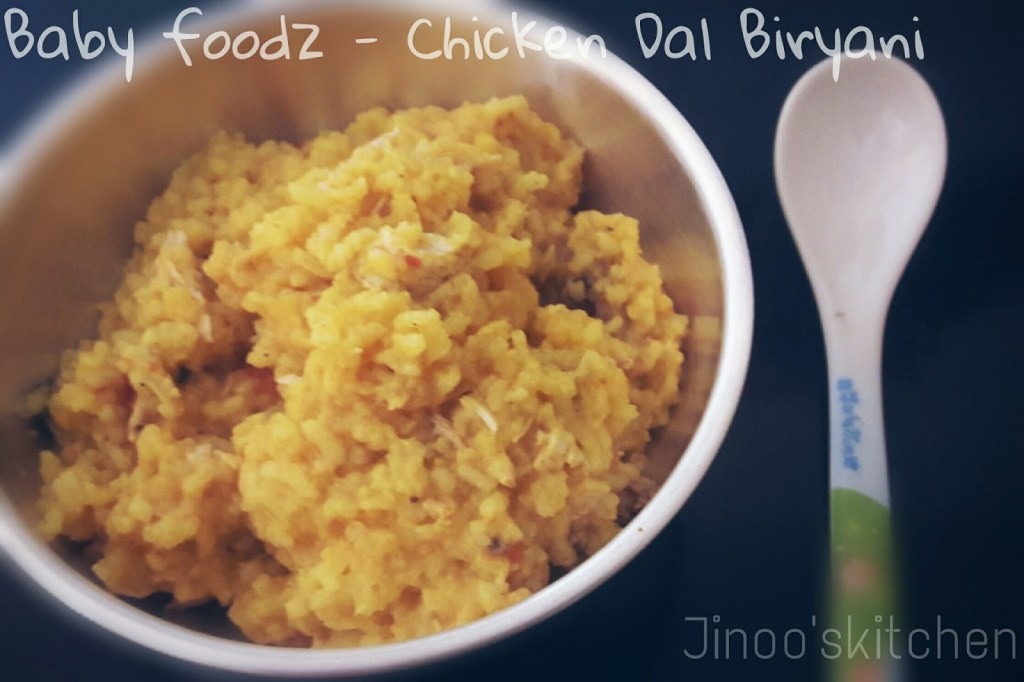 Baby foodz – Chicken dal biryani ~ chicken biryani for babies