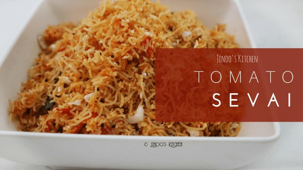 Tomato sevai recipe | Thakkali sevai recipe