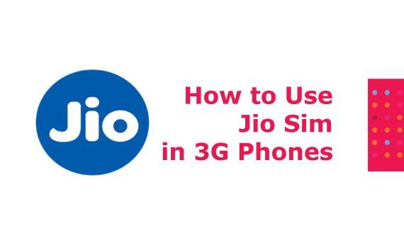 How to use Reliance Jio 4G sim on 3G phone