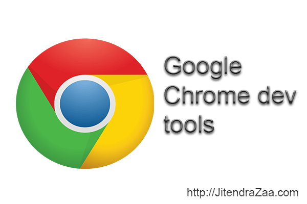 Tips to effectively use Google chrome developer tool