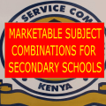 Image for markatable subject combinations for secondary school eduaction in Kenya