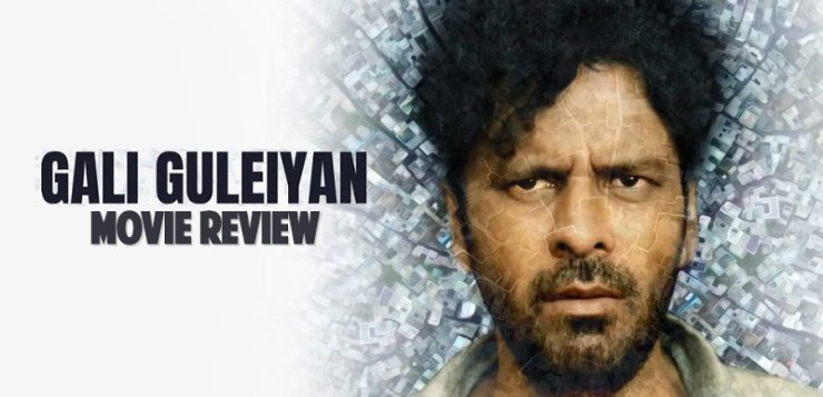 Gali Guleiyan movie review