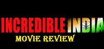 Incredible India Review | 2020 Hindi Movies | Hindi Bollywood Movies | Movie Counter