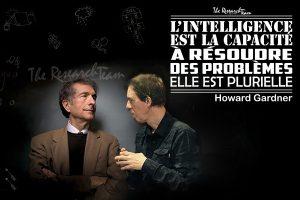 Nul part ailleurs. Rencontre imaginaire avec Howard Gardner à propos des intelligences.