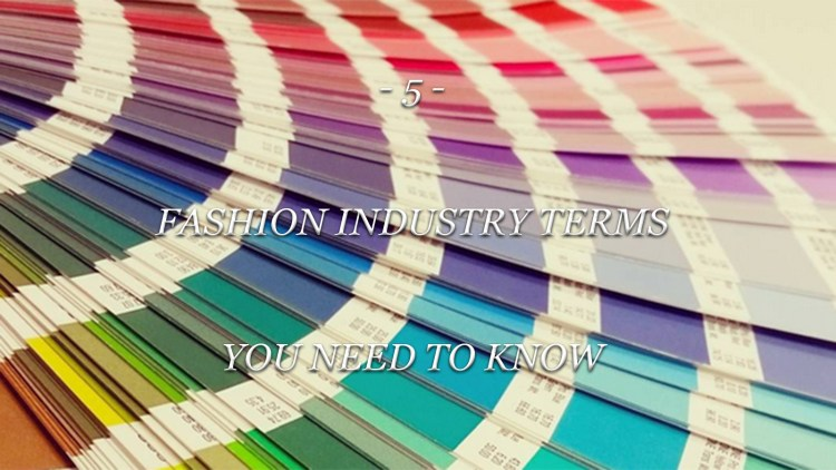 Fashion Industry Terms