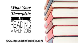 What Your Therapists Are Reading