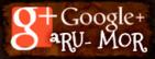 Google+ ªRU-MOR