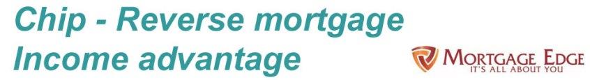 Chip Reverser Mortgage