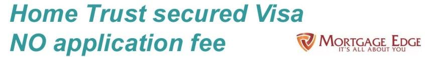 Home Trust Visa No Application fee