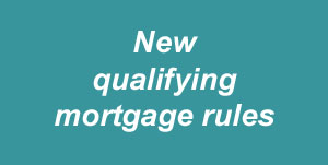 New qualifying mortgage rules
