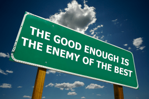 The Good Enough