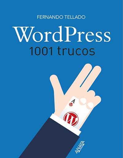 WordPress 100 Trucos - Fernando Tellado