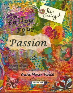 "a photo of my collage titled ""Be Daring"" with inspiring words, sayings and bold passionate colors"