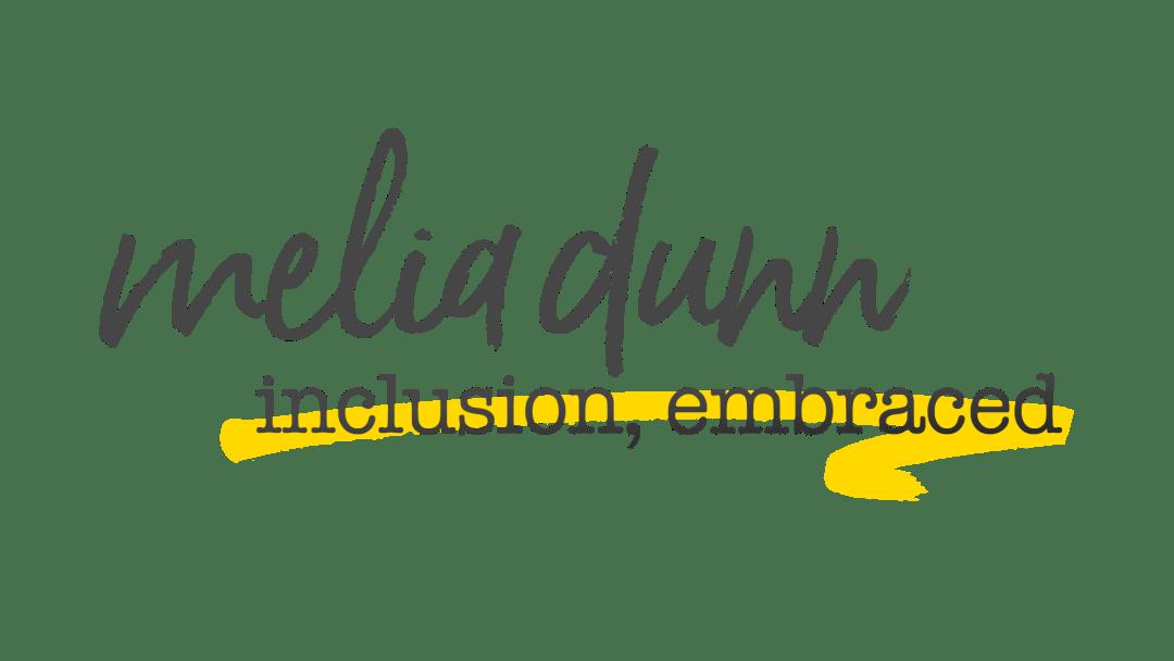 Melia Dunn Inclusion Embraced Logo