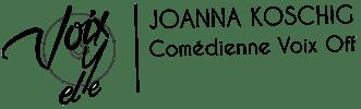 Voixyelle Joanna Koschig commédienne voix off femme logo