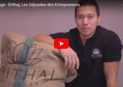 Reportage – Érithaj, Les Odyssées des Entrepreneurs