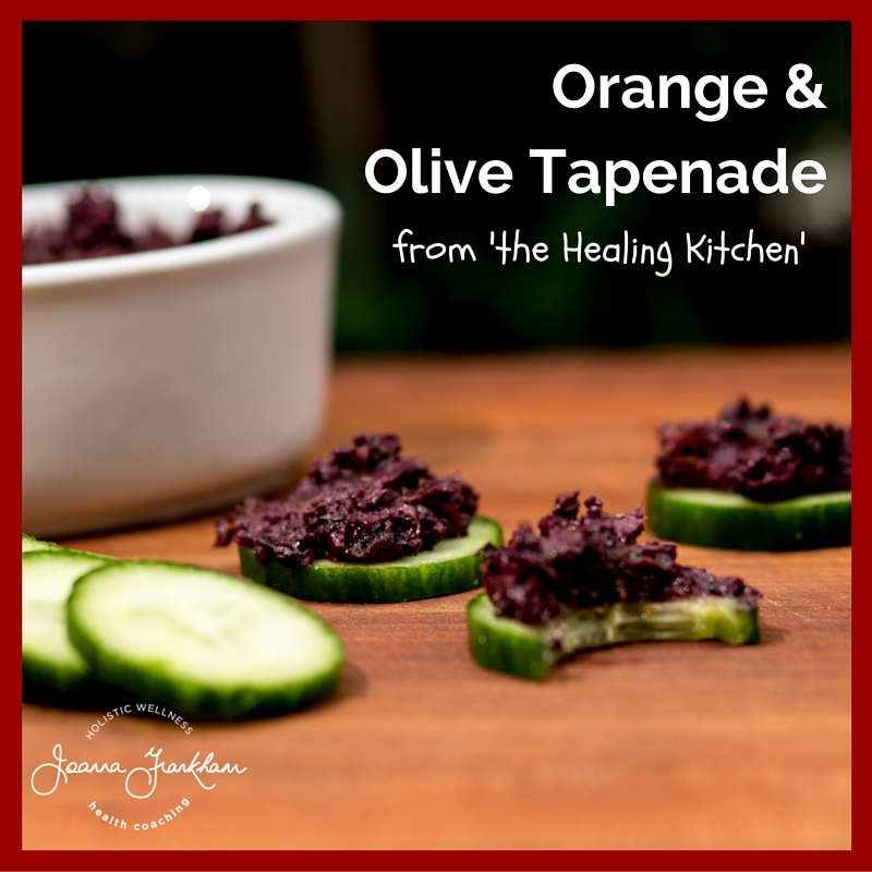 The Healing Kitchen Orange and Olive Tapenade