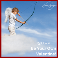 Self Care - Be Your Own Valentine