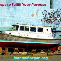 4 Steps to Fulfill Your Purpose