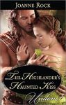 The Highlander's Haunted Kiss