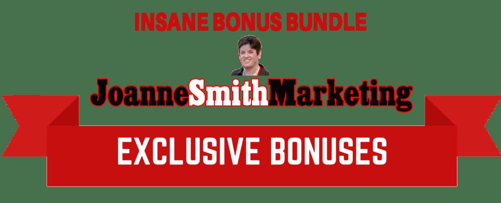 Insane Bonuses Joanne Smith Marketing