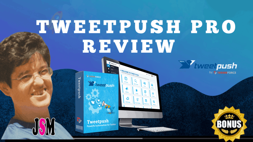 TWEETPUSH PRO REVIEW