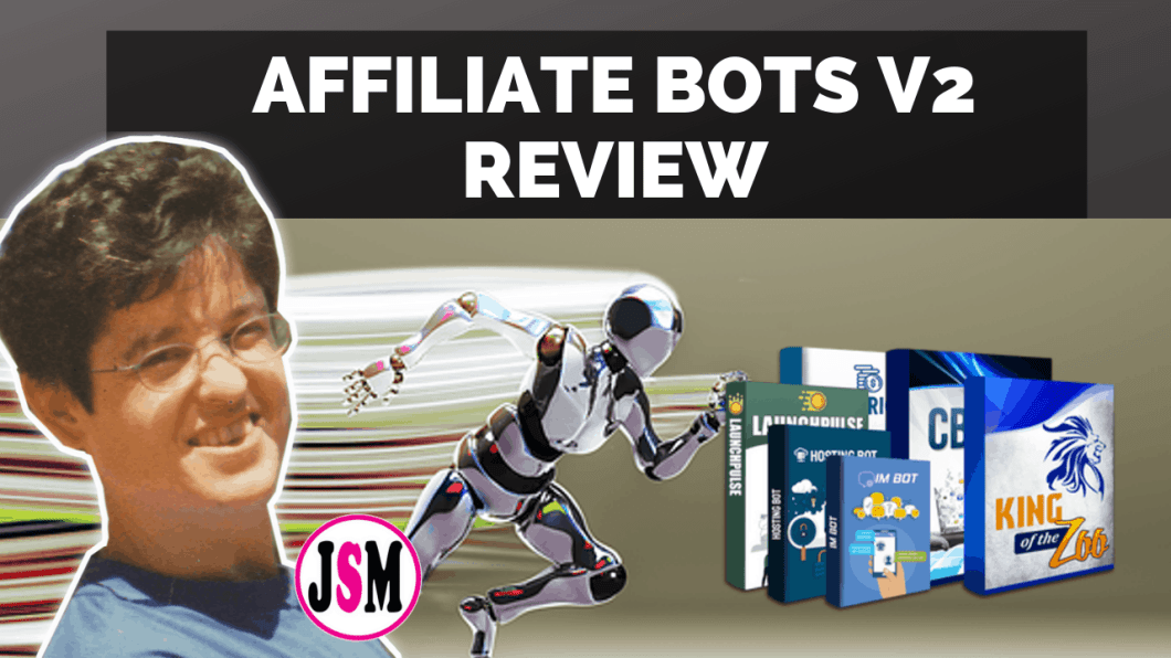 Affiliate Bots V2 Review
