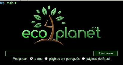 eco planet - Google Ecoplanet - Novo buscador de internet