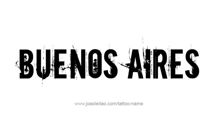 Tattoo Design City Name Buenos Aires
