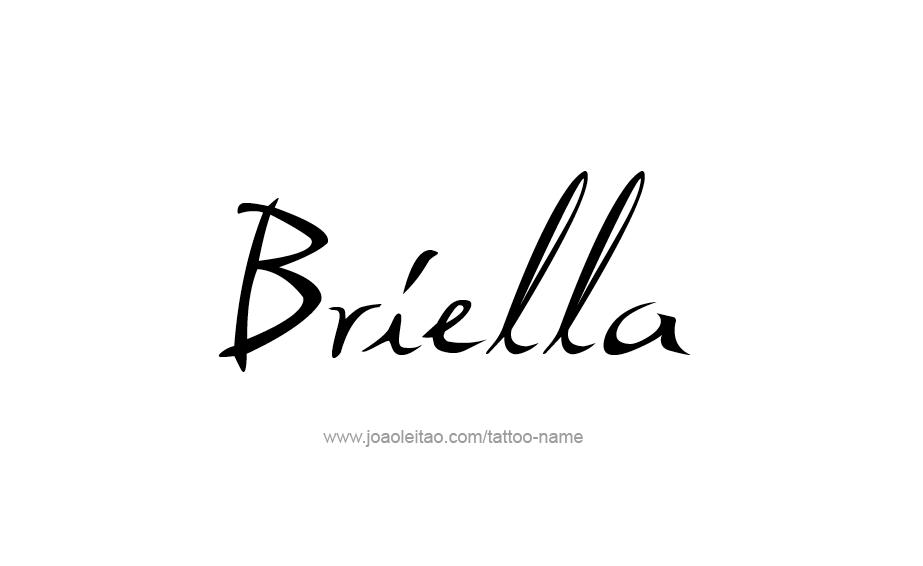 briella name tattoo designs. Black Bedroom Furniture Sets. Home Design Ideas