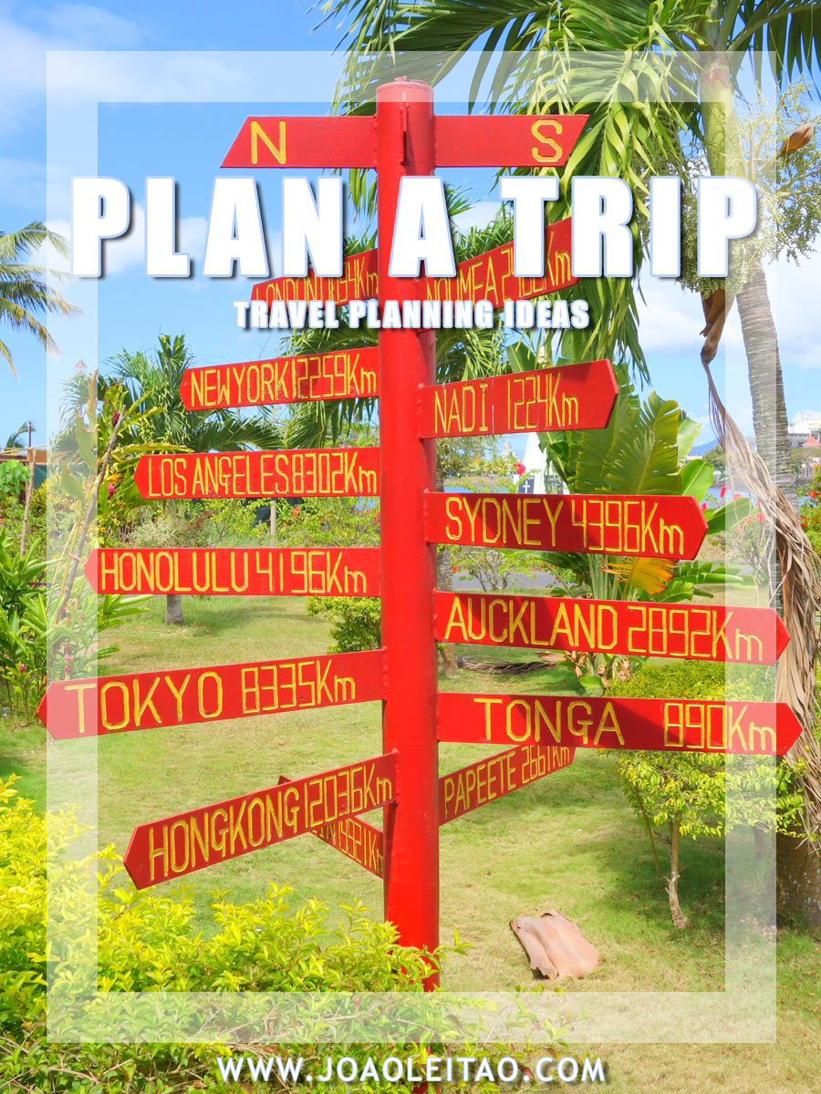 How to Plan a Trip - Travel Planning Ideas