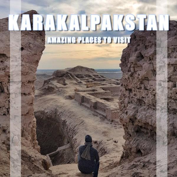 Visit the Republic of Karakalpakstan, 13 Amazing places in Northern Uzbekistan