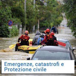 Emergenze, catastrofi e Protezione civile