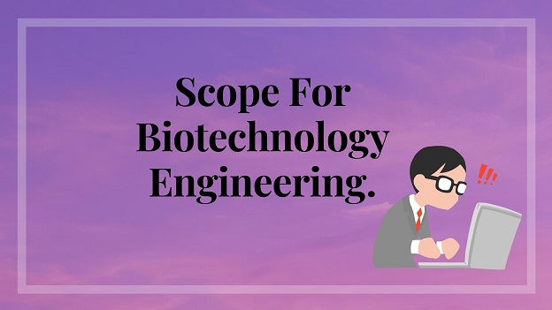 Light pink and blue background with black text words scope for biotechnology engineering