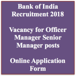 Bank of India Recruitment 2018 Officer Manager Application Form Vacancy
