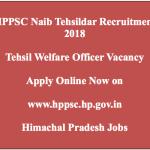 HPPSC Naib Tehsildar Recruitment 2018 Tehsil Welfare Officer Vacancy 20 Posts hp.gov.in
