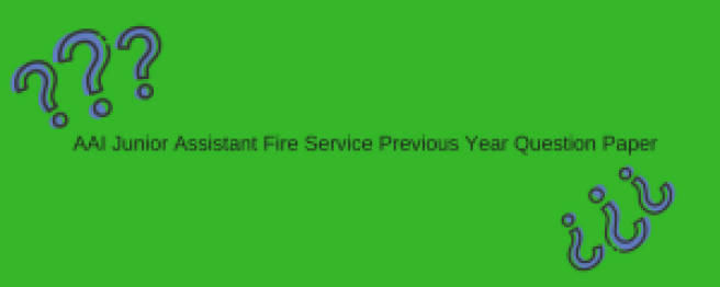 aai junior assistant previous years question paper download airport authority of india fire service model question paper solved pdf old set sample practice model