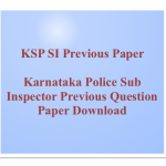 KSP SI Previous Question Paper Download Karnataka Police Question Paper