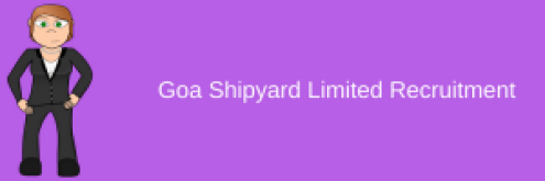 goa shipyard limited recruitment 2018 office assistant management trainee mt assistant superintendent vacancy eligibility criteria education qualification requirment