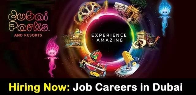 Latest Job Careers in Dubai Parks and Resorts Hotel Jobs in Dubai