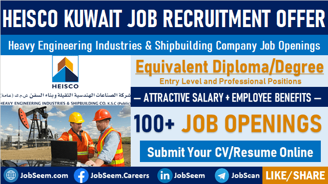 HEISCO Kuwait Engineering Job Careers Recruitment in New Projects