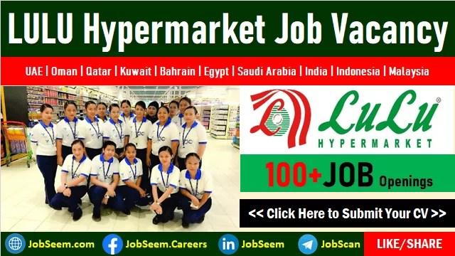 Lulu Careers Opening LULU Hypermarket Jobs and Vacancies at Gulf