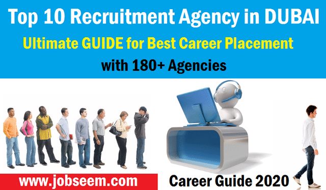 Top 10 Recruitment Agencies in Dubai (UAE) 2020. List of Best Hiring and Job Consultancy in Dubai. Phone and Contact No. of Manpower Company Careers Placement.